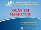 Bài giảng Quản trị Marketing: Chương 1 - Ths. Đỗ Khắc Xuân Diễm