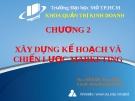 Bài giảng Quản trị Marketing: Chương 2 - Ths. Đỗ Khắc Xuân Diễm
