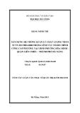 Tóm tắt luận văn thạc sĩ: Xây dựng hệ thống quản lý chất lượng theo TCVN ISO 9001:2008 trong lĩnh vực hành chính công cấp phường tại UBND phường Hòa Minh - Quận Liên Chiểu - Thành phố Đà Nẵng