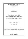 Tóm tắt luận văn thạc sĩ: Tăng cường kiểm soát thuế thu nhập doanh nghiệp tại Cục thuế tỉnh Quảng Nam