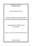 Tóm tắt luận văn thạc sĩ: Xây dựng chiến lược kinh doanh tại Công ty Bia Huế giai đoạn 2011-2016