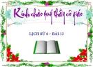 Bài giảng Lịch sử 6 bài 13: Đời sống vật chất và tinh thần của cư dân Văn Lang