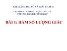 Bài giảng Hàm số lượng giác - Đại số 11 - GV. Trần Thiên