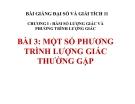Bài giảng Một số phương trình lượng giác thường gặp - Đại số 11 - GV. Trần Thiên