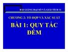 Bài giảng Quy tắc điếm - Đại số 11 - GV. Trần Thiên