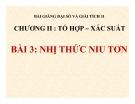 Bài giảng Nhị thức Niu-tơn - Đại số 11 - GV. Trần Thiên