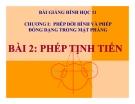 Bài giảng Phép tịnh tiến - Hình học 11 - GV. Trần Thiên