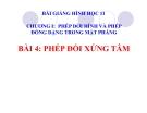 Bài giảng Phép đối xứng tâm - Hình học 11 - GV. Trần Thiên