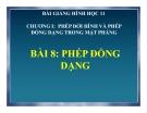 Bài giảng Phép đồng dạng - Hình học 11 - GV. Trần Thiên