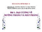 Bài giảng Đại cương về đường thẳng và mặt phẳng - Hình học 11 - GV. Trần Thiên