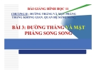 Bài giảng Đường thẳng và mặt phẳng song song - Hình học 11 - GV. Trần Thiên