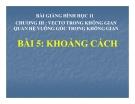 Bài giảng Khoảng cách - Hình học 11 - GV. Trần Thiên