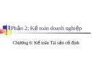 Bài giảng Nguyên lý kế toán: Chương 6 - Th.s Đào Thị Thu Giang