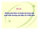 Tiểu luận: Những khó khăn và thuận lợi trong việc phát triển thương mại điện tử ở Việt Nam