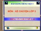 Bài giảng Kể chuyện: Tiếng Vĩ cầm ở Mỹ Lai - Tiếng việt 5 - GV.N.T.Hồng