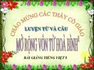 Bài giảng Luyện từ và câu: Mở rộng vốn từ: Hòa bình - Tiếng việt 5 - GV.N.T.Hồng
