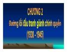 Bài giảng Đường lối cách mạng của Đảng Cộng Sản Việt Nam - Chương 2