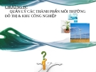 Bài giảng Quản lý môi trường: Chương 4