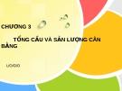 Bài giảng Kinh tế vĩ mô: Chương 3 - Nguyễn Thị Quý
