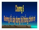 Bài giảng Đường lối cách mạng của Đảng Cộng Sản Việt Nam - Chương 6