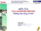 Biến tần (VLT - Danfoss Drives) Những tính năng cơ bản