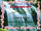 Bài giảng LTVC: Mở rộng vốn từ: Bảo vệ môi trường - Tiếng việt 5 - GV.N.T.Hồng