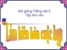 Bài giảng Tập làm văn: Làm biên bản cuộc họp - Tiếng việt 5 - GV.N.T.Hồng