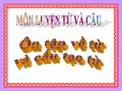 Bài giảng Luyện từ và câu: Ôn tập về từ và cấu tạo từ - Tiếng việt 5 - GV.N.T.Hồng