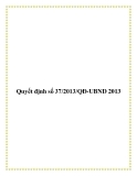 Quyết định số 37/2013/QĐ-UBND 2013