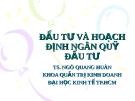 Bài giảng Quản trị tài chính doanh nghiệp: Chương 4 - Ts.Ngô Quang Hưng