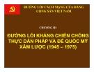 Bài giảng Đường lối cách mạng của ĐCS Việt Nam: Chương 3