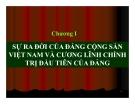 Bài giảng Đường lối cách mạng của ĐCS Việt Nam: Chương 1