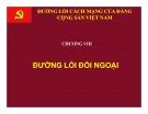 Bài giảng Đường lối cách mạng của ĐCS Việt Nam: Chương 8