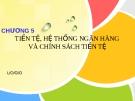 Bài giảng Kinh tế vĩ mô: Chương 5 - Nguyễn Thị Quý