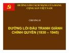 Bài giảng Đường lối cách mạng của ĐCS Việt Nam: Chương 2