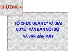 Bài giảng Nghiệp vụ văn thư: Chương 4 - GV. Nguyễn Thị Phong Lê