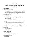 Giáo án GDCD 7 bài 10: Giữ gìn và phát huy truyền thống tốt đẹp của gia đình dòng họ