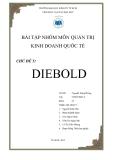 Bài tập môn quản trị kinh doanh quốc tế: Tình huống Diebold
