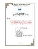 Tiểu luận: Phân biệt điểm mạnh, năng lực cạnh tranh, lợi thế cạnh tranh của công ty cổ phần Kinh Đô