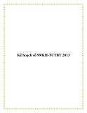 Kế hoạch số 99/KH-TCTBT 2013