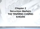 Bài giảng Chương 2: Thị trường chứng khoán