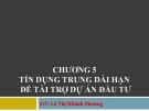 Bài giảng Nghiệp vụ ngân hàng thương mại: Chương 5 - GV.Lê Thị Khánh Phương