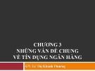 Bài giảng Nghiệp vụ ngân hàng thương mại: Chương 3 - GV.Lê Thị Khánh Phương
