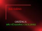 Bài giảng Bảo vệ Rơ le: Chương 5 - Bảo vệ khoảng cách_BVRZ