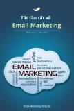 Tất tần tật về Email Marketing phiên bản 2.0