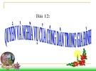 Bài giảng GDCD 8 bài 12: Quyền và nghĩa vụ của công dân trong gia đình