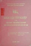 Khóa luận tốt nghiệp: Thực trạng, định hướng và giải pháp phát triển ngành dệt may xuất khẩu Việt Nam