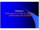 Bài giảng Quản trị tài chính - Chương 1: Tổng quan về quản trị tài chính DN