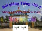 Slide bài Luyện từ và câu: Mở rộng vốn từ: Hòa bình - Tiếng việt 5 - GV.Mai Huỳnh