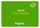 Bài giảng TESYS - Lựa chọn mới cho điều khiển và bảo vệ các thiết bị động lực